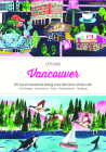 Citix60: Vancouver: 60 Creatives Show You the Best of the City Cover Image