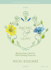 Rachel & Leah - Teen Girls' Bible Study Book: What Two Sisters Teach Us about Combating Comparison Cover Image