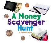 A Money Scavenger Hunt (Scavenger Hunts) Cover Image