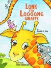 Lonk the Loooong Giraffe Cover Image