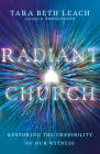 Radiant Church: Restoring the Credibility of Our Witness Cover Image