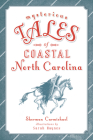 Mysterious Tales of Coastal North Carolina Cover Image