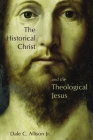 The Historical Christ and the Theological Jesus Cover Image