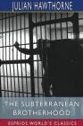 The Subterranean Brotherhood (Esprios Classics) Cover Image