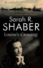 Louise's Crossing (Louise Pearlie Mystery #7) Cover Image