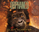 Orphaned (Ape Quartet #4) Cover Image