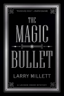 The Magic Bullet: A Locked Room Mystery Cover Image