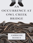 An Occurrence at Owl Creek Bridge (Annotated) Cover Image