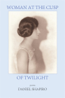 Woman at the Cusp of Twilight Cover Image