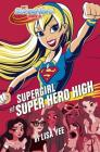 Supergirl at Super Hero High (DC Super Hero Girls) Cover Image
