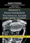 Donny's Unauthorized Technical Guide to Harley-Davidson, 1936 to Present: Volume V: Part II of II-The Shovelhead: 1966 to 1985 Cover Image