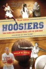 Hoosiers, Third Edition: The Fabulous Basketball Life of Indiana Cover Image
