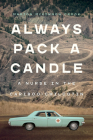 Always Pack a Candle: A Nurse in the Cariboo-Chilcotin Cover Image