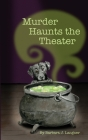 Murder Haunts The Theater Cover Image