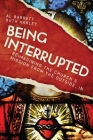 Being Interrupted: Reimagining the Church's Mission from the Outside, in Cover Image