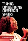 Training Contemporary Commercial Singers Cover Image