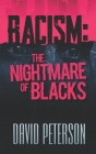 Racism: The Nightmare of Blacks Cover Image