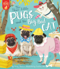 The Three Little Pugs and the Big Bad Cat (Let's Read Together) Cover Image