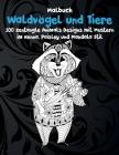 Waldvögel und Tiere - Malbuch - 100 Zentangle Animals Designs mit Mustern im Henna, Paisley und Mandala Stil Cover Image