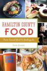 Hamilton County Food: From Casual Grub to Gastropubs Cover Image