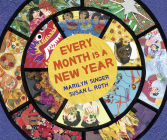 Every Month Is a New Year: Celebrations Around the World Cover Image