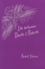 Life Between Death and Rebirth: The Active Connection Between the Living and the Dead (Cw 140) (Collected Works of Rudolf Steiner #140) Cover Image