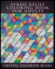 Stress Relief Coloring Book for Adults (Pattern #7) Cover Image