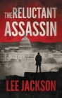 The Reluctant Assassin Cover Image