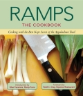 Ramps: The Cookbook: Cooking with the Best Kept Secret of the Appalachian Trail Cover Image