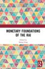 Monetary Foundations of the Raj Cover Image