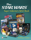 The Star Wars Super Collector's Wish Book Cover Image