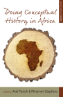 Doing Conceptual History in Africa (Making Sense of History #25) Cover Image