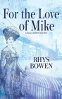 For the Love of Mike (Molly Murphy Mysteries #3) Cover Image
