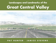 Landscapes and Landmarks of the Great Central Valley Cover Image