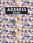Address Book For Kids: Alphabetical For Record Contact, Address, Mobile, Phone, Email, Social - Cute More People Cover Image