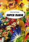 How to draw Super Mario: Step By Step Beginner Guide To Learn To Draw Super Mario / For kids Cover Image