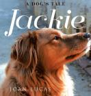 Jackie: A Dog's Tale Cover Image