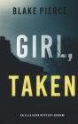Girl, Taken (An Ella Dark FBI Suspense Thriller-Book 2) Cover Image
