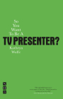 So You Want to Be a TV Presenter? (So You Want to Be A.) Cover Image