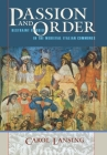 Passion and Order: Restraint of Grief in the Medieval Italian Communes (Conjunctions of Religion and Power in the Medieval Past) Cover Image