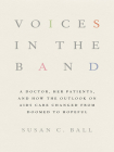 Voices in the Band: A Doctor, Her Patients, and How the Outlook on AIDS Care Changed from Doomed to Hopeful Cover Image
