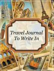 Travel Journal To Write In Cover Image