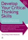 Develop Your Critical Thinking Skills: Essential Strategies to Improve Your Learning and Performance Cover Image