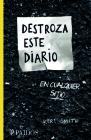 Destroza Este Diario En Cualquier Sitio Cover Image