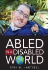 Abled In A Disabled World Cover Image