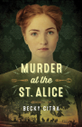 Murder at the St. Alice Cover Image