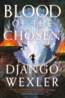 Blood of the Chosen (Burningblade & Silvereye #2) Cover Image