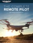The Complete Remote Pilot (Complete Pilot) Cover Image