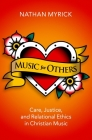 Music for Others: Care, Justice, and Relational Ethics in Christian Music Cover Image