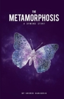 The Metamorphosis: A Dymond Story Cover Image